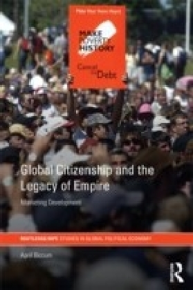 Global Citizenship and the Legacy of Empire
