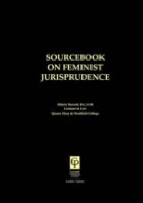 Sourcebook on Feminist Jurisprudence