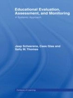 Educational Evaluation, Assessment and Monitoring