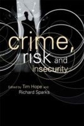 Crime Risk and Insecurity