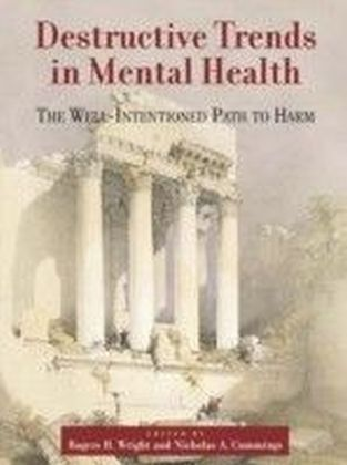 Destructive Trends in Mental Health