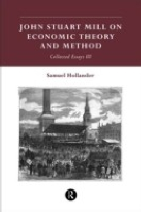 John Stuart Mill on Economic Theory and Method