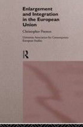 Enlargement and Integration of the European Union