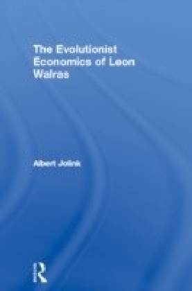 Evolutionist Economics of Leon Walras