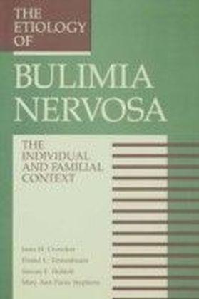 Etiology Of Bulimia Nervosa