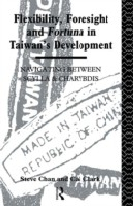 Flexibility, Foresight and Fortuna in Taiwan's Development