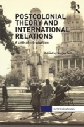 Postcolonial Theory and International Relations