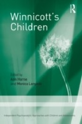 Winnicott's Children: Independent Psychoanalytic Approaches with Children and Adolescents