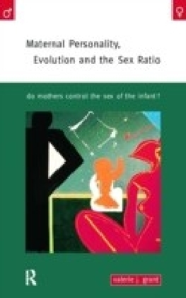 Maternal Personality, Evolution and the Sex Ratio