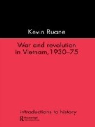 War and Revolution in Vietnam