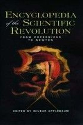 Encyclopedia of the Scientific Revolution