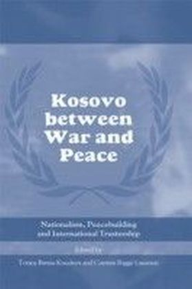 Kosovo between War and Peace