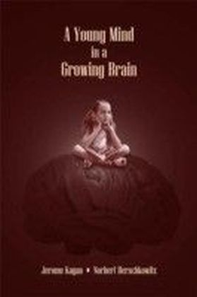 Young Mind in a Growing Brain