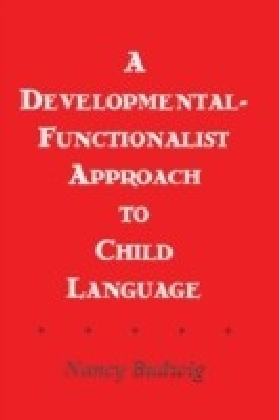 Developmental-functionalist Approach To Child Language