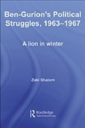 Ben-Gurion's Political Struggles, 1963-1967