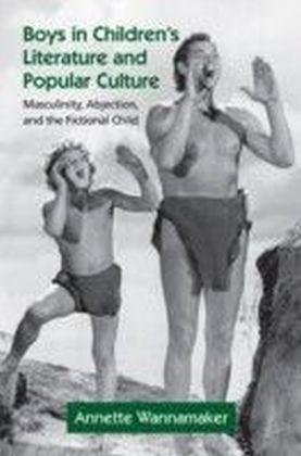 Boys in Children's Literature and Popular Culture
