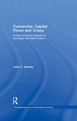 Currencies, Capital Flows and Crises