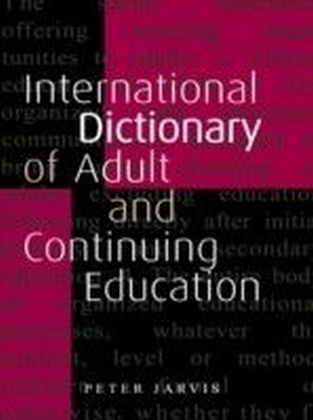International Dictionary of Adult and Continuing Education