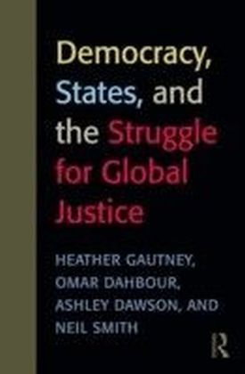 Democracy, States, and the Struggle for Social Justice