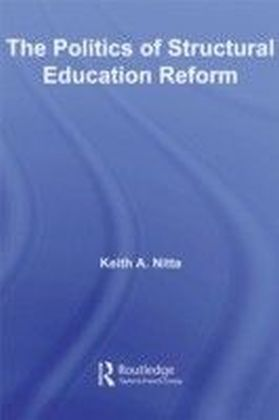 Politics of Structural Education Reform