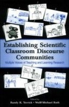 Establishing Scientific Classroom Discourse Communities