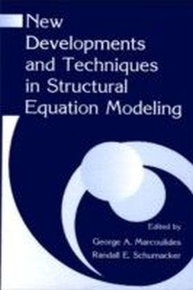 New Developments and Techniques in Structural Equation Modeling