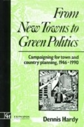 From New Towns to Green Politics