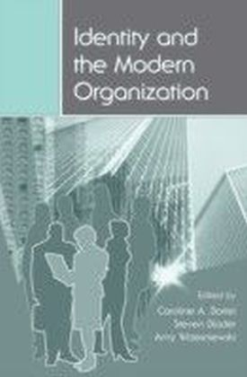 Identity and the Modern Organization