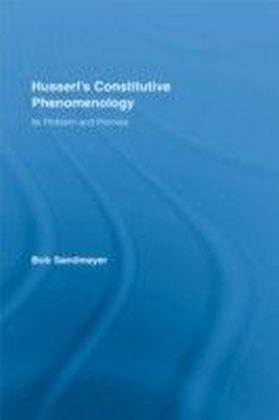 Husserl's Constitutive Phenomenology