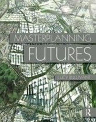Masterplanning Futures BULLIVANT