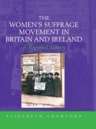 Women's Suffrage Movement in Britain and Ireland