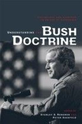Understanding the Bush Doctrine