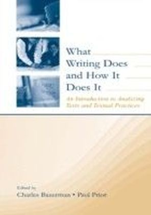 What Writing Does and How It Does It