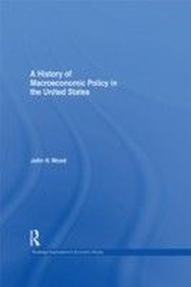 History of Macroeconomic Policy in the United States