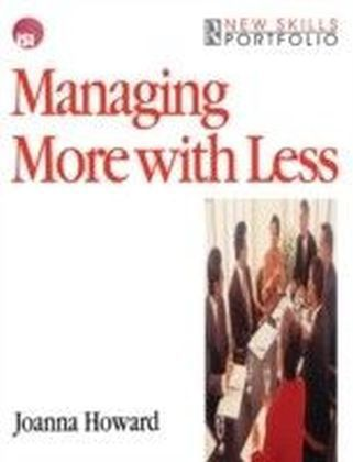 Managing More with Less