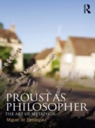 Proust as Philosopher