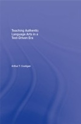 Teaching Authentic Language Arts in a Test-Driven Era