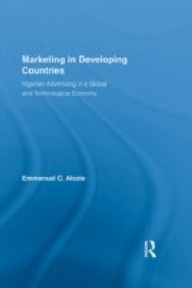 Marketing in Developing Countries: Alozie
