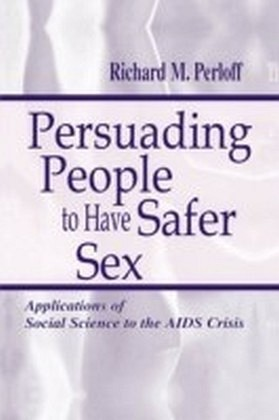 Persuading People To Have Safer Sex