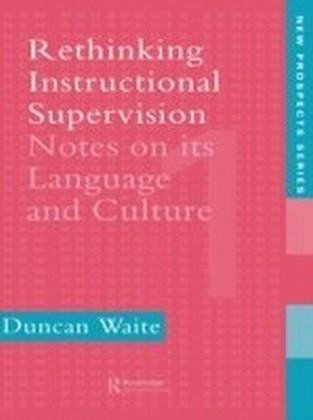 Rethinking Instructional Supervision