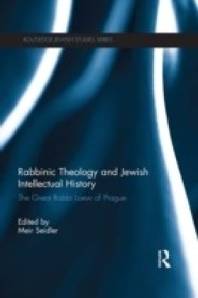 Rabbinic Theology and Jewish Intellectual History (Seidler)
