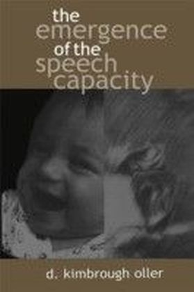 Emergence of the Speech Capacity