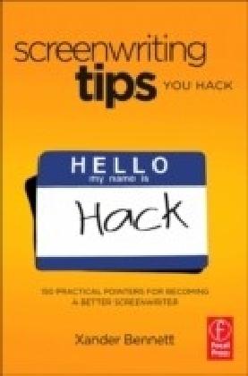 Screenwriting Tips, You Hack