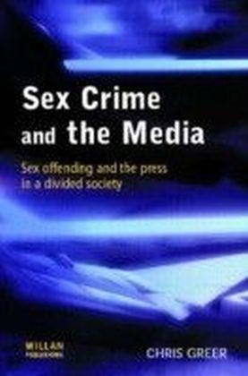 Sex Crime the Media