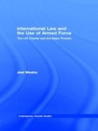International Law and the Use of Armed Force