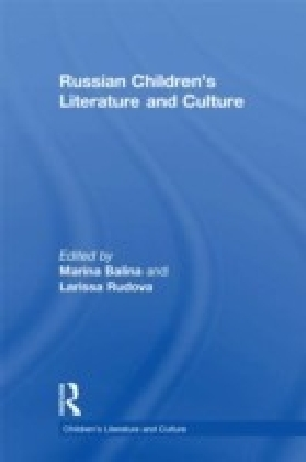 Russian Children's Literature and Culture
