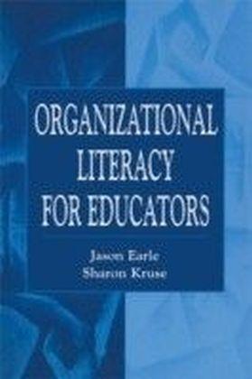 Organizational Literacy for Educators