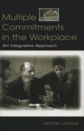 Multiple Commitments in the Workplace