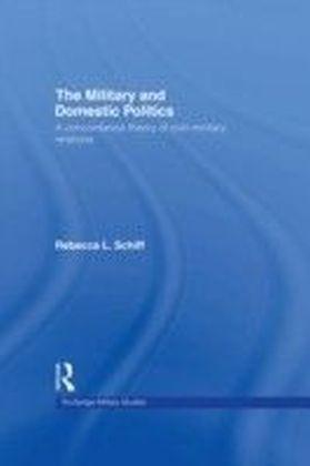 Military and Domestic Politics