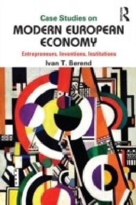 Case Studies on Modern European Economy